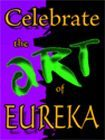 Celebrate the art of Eureka